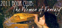 2011 Book Club: The Women of Fantasy