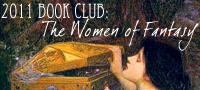 2011 Book Club: The Women of Fantasy